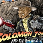Solomon Jones and the Pothole of Doom
